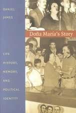 Dona Maria's Story:  Life History, Memory, and Political Identity