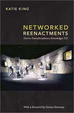 Networked Reenactments:  Stories Transdisciplinary Knowledges Tell
