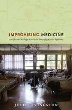 Improvising Medicine