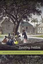 Troubling Freedom