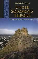 Under Solomon's Throne: Uzbek Visions of Renewal in Osh