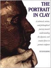 The Portrait in Clay:  A Step-By-Step Art Instruction Book
