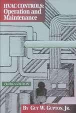 HVAC Controls:  Operation and Maintenance