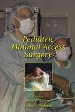Pediatric Minimal Access Surgery