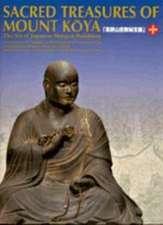 Sacred Treasures of Mount Koya