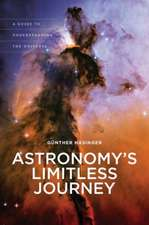Astronomy's Limitless Journey