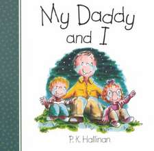 My Daddy & I:  True Stories of God's Amazing Care