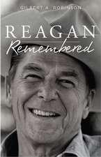 Reagan Remembered
