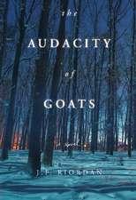 The Audacity of Goats: A Novel