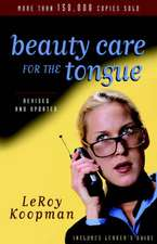 Beauty Care for the Tongue