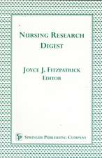 Nursing Research Digest: """"