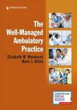Well-Managed Ambulatory Practice