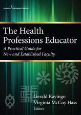 The Health Professions Educator