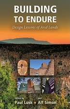 Building to Endure:  Design Lessons of Arid Lands