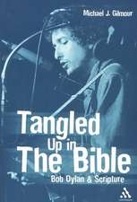 Tangled Up in the Bible:  Bob Dylan & Scripture