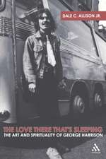The  Love There That's Sleeping: The Art and Spirituality of George Harrison