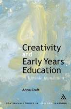 Creativity and Early Years Education: A lifewide foundation