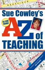 Sue Cowley's A-Z of Teaching