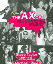 A to X of Alternative Music:  One Language, Different Cultures
