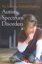 The  Teaching Assistant's Guide to Autistic Spectrum Disorders