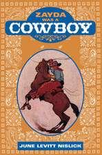 Zayda Was a Cowboy