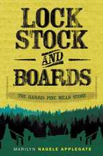 Lock, Stock, and Boards:  The Harris Pine Mills Story