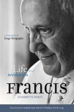 Pope Francis:  A Biography of Jorge Bergoglio