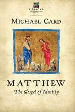Matthew:  The Gospel of Identity