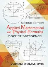 Applied Mathematical and Physical Formulas
