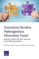 Uncertainty-Sensitive Heterogeneous Information Fusion