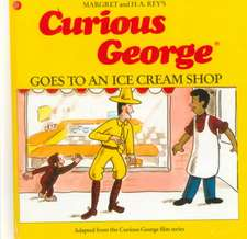 Curious George and the Ice Cream Surprise:  The Life of George Washington Carver