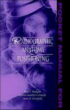 Pocket Manual for Radiographic Anatomy and Positioning