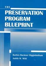 The Preservation Program Blueprint