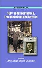 100+ Years of Plastics: Leo Baekeland and Beyond