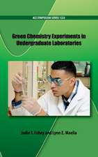 Green Chemistry Experiments in Undergraduate Laboratories