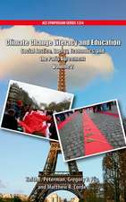 Climate Change Literacy and Education: Social Justice, Energy, Economics, and the Paris Agreement Volume 2