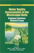Water Quality Assessments in the Mississippi Delta: Regional Solutions, National Scope