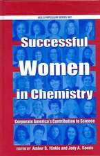 Successful Women in Chemistry: Corporate America's Contribution to Science