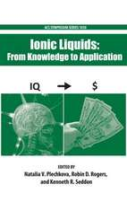 Ionic Liquids: From Knowledge to Application