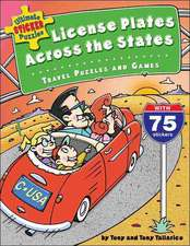 License Plates Across the States:  Travel Puzzles and Games [With 75 Stickers]