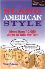 Slang American Style