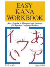Easy Kana Workbook: Basic Practice in Hiragana and Katakana for Japanese Language Students