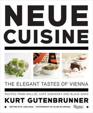 Neue Cuisine:  Recipes from Wallse, Cafe Sabarsky and Blaue Gans