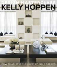 Kelly Hoppen: Design Masterclass