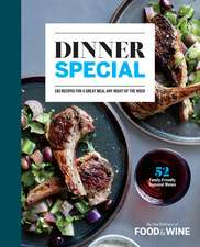 Dinner Special: 185 Recipes for a Great Meal Any Night of the Week
