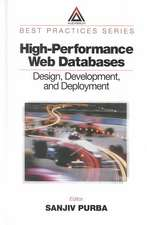 High Performance Databases:  Design, Development, and Deployment
