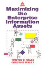 Maximizing the Enterprise Information Assets