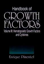 Handbook of Growth Factors, Volume 3:  Statistical Mechanics and Cybernetic Perspectives