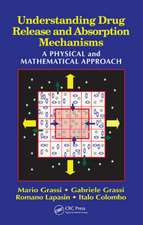 Understanding Drug Release and Absorption Mechanisms:  A Physical and Mathematical Approach