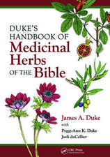 Duke, J: Duke's Handbook of Medicinal Plants of the Bible